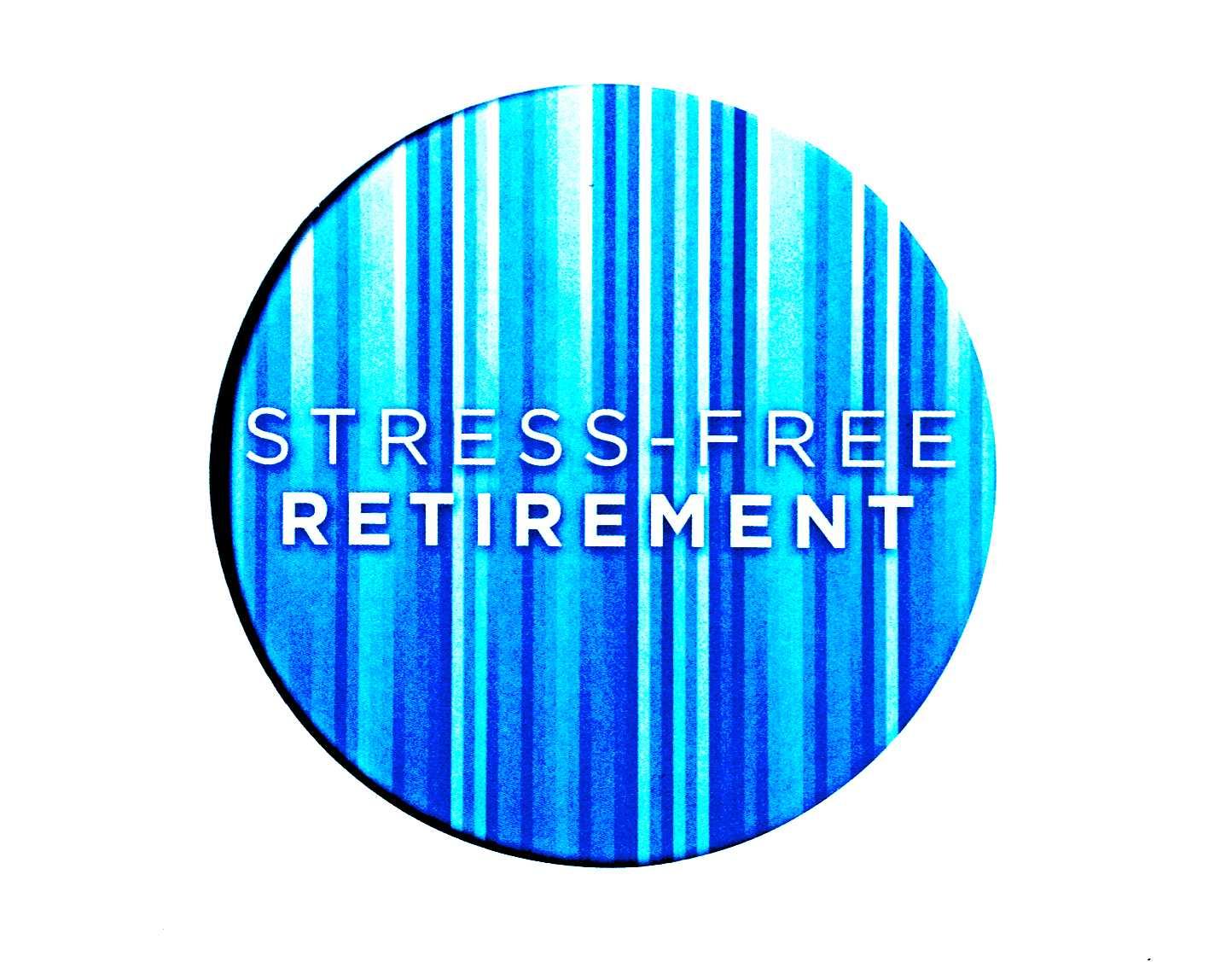 Stress-Free Retirement